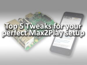 Top 5 Tweaks for the Optimal Max2Play Setup