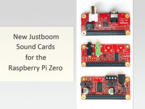 New JustBoom Sound Cards for the Raspberry Pi Zero