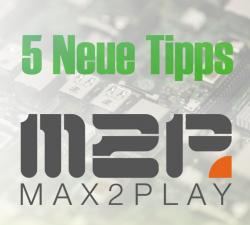 5 Neue Tipps um Dein Max2Play zu verbessern