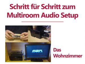 Budget Multiroom Audio Setup mit Max2Play – Das Wohnzimmer