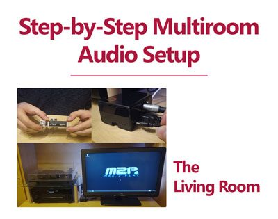 Step-by-Step Multiroom Audio Setup with Max2Play – The Living Room