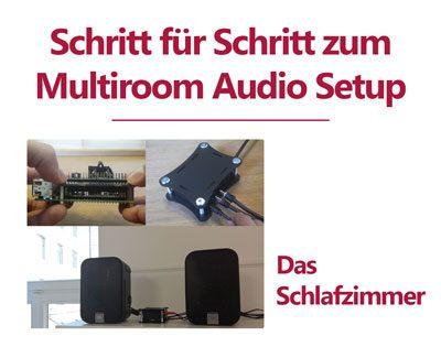 Budget Multiroom Audio Setup mit Max2Play – Das Schlafzimmer