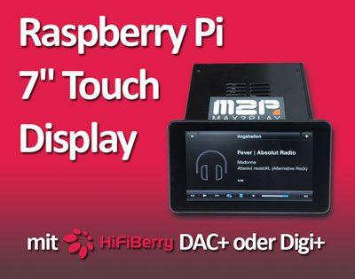 Raspberry Pi Hi-Fi Streamer mit 7 Zoll Touch Display und HiFiBerry Soundkarte
